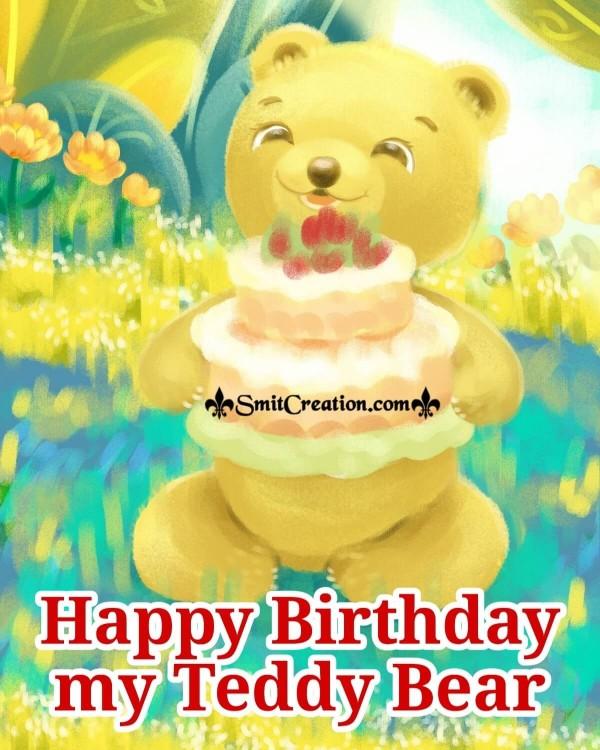 Happy Birthday My Teddy Bear