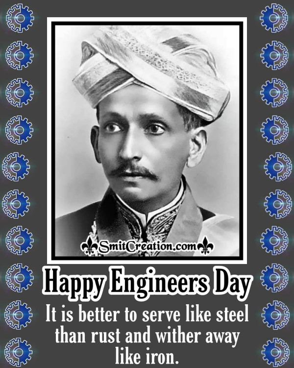 Happy Engineers Day Sir M Visvesvaraya's Thought