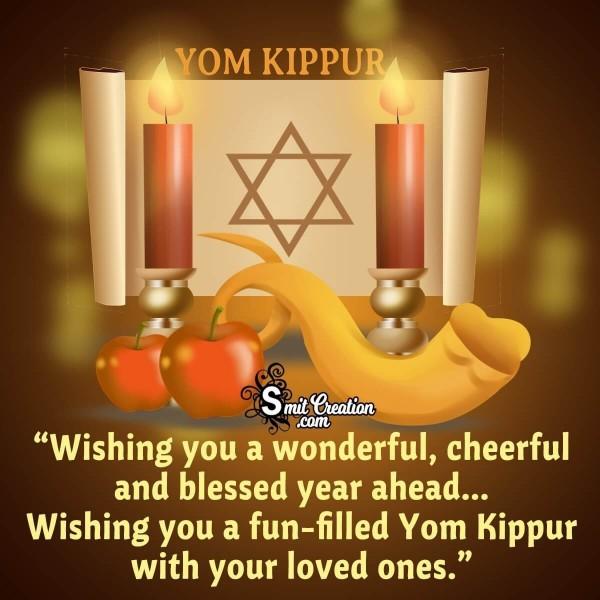 Wishing You A Fun-Filled Yom Kippur