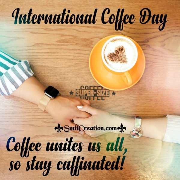 International Coffee Day Quote