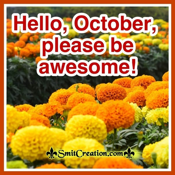 Hello, October, Please Be Awesome!