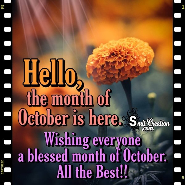 Hello, The Month Of October Is Here