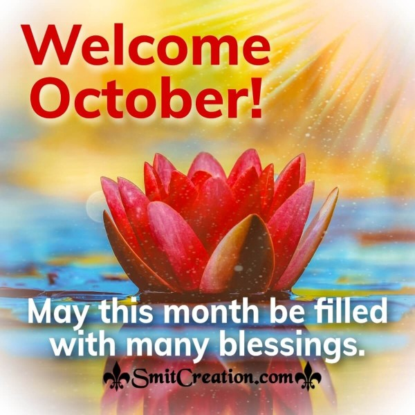 Welcome October! Be The Of Blessings