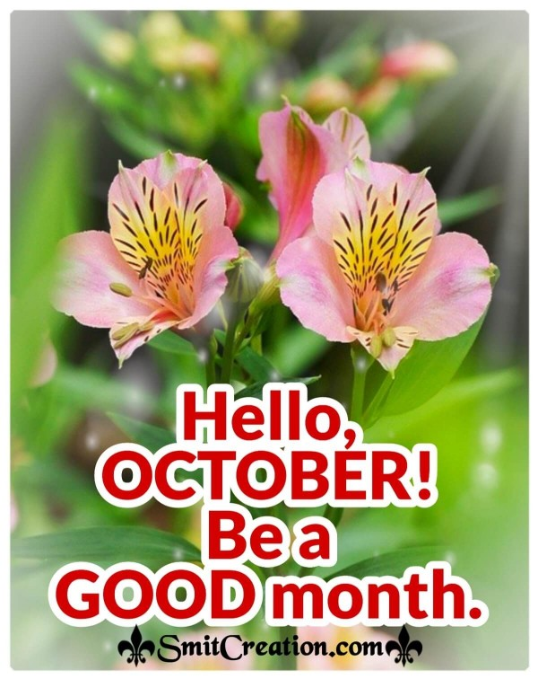 Hello, October! Be A Good Month.