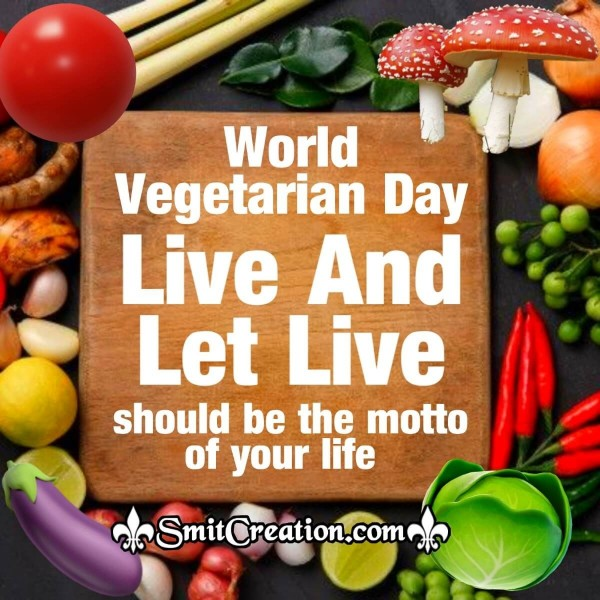 World  Vegetarian Day Slogan