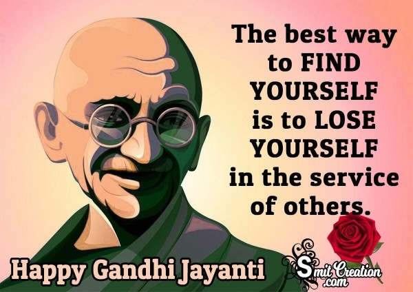 Gandhi Jayanti Quote On Yourself