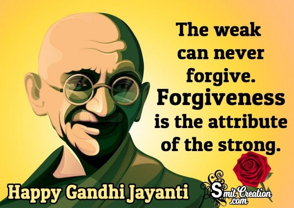 Gandhi Jayanti Quote On Forgiveness