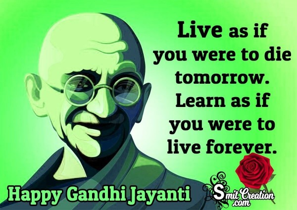 Gandhi Jayanti Quote On Living