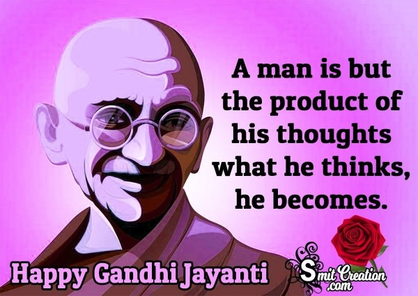 Gandhi Jayanti Quote On Thinking