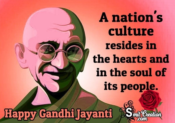 Gandhi Jayanti Quote On Nation's Culture