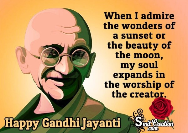 Gandhi Jayanti Quote On Worship Of Creator