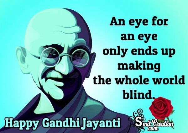 Gandhi Jayanti Quote On Blindness