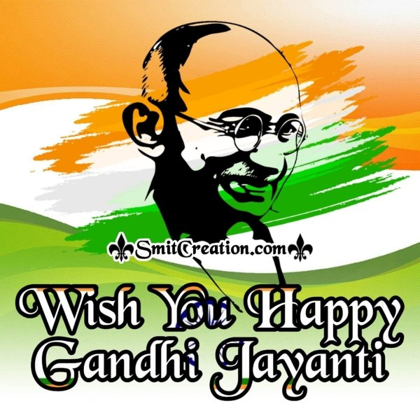 Wish You Happy Gandhi Jayanti