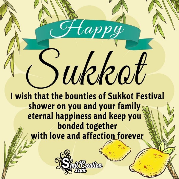 Happy Sukkot To You !!!