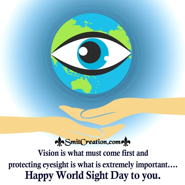 Happy World Sight Day To You