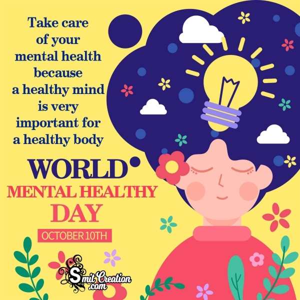Wishing A Very Happy World Mental Health Day