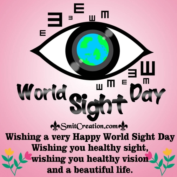 Wishing A Very Happy World Sight Day