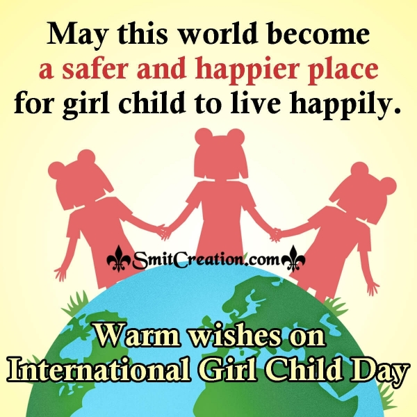 Warm Wishes On International Girl Child Day