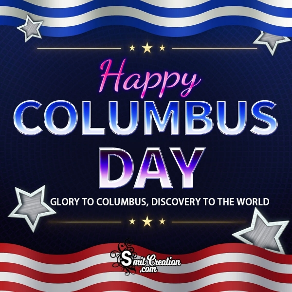 Happy Columbus Day Glory To Columbus