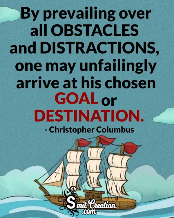By prevailing over all obstacles
