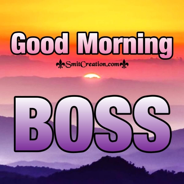 Best Good Morning Message For Boss