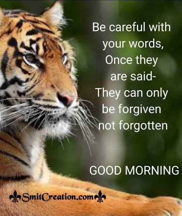 Good Morning Be Careful With Your Words
