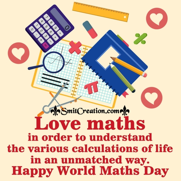 Happy World Maths Day Love Maths