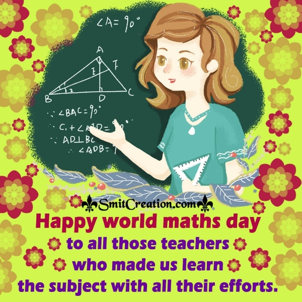 Happy World Maths Day To All Maths Teacher