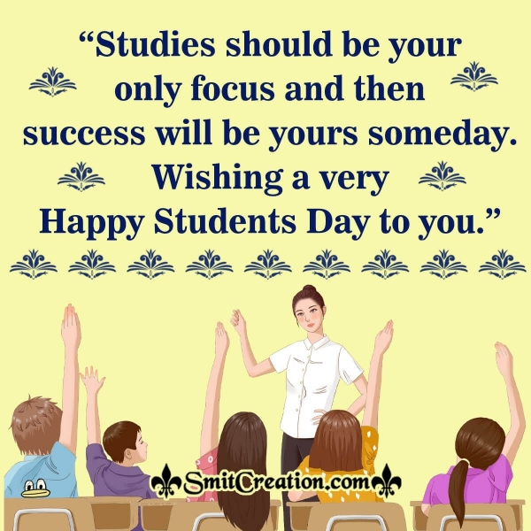 Wishing A Very Happy Students Day To You