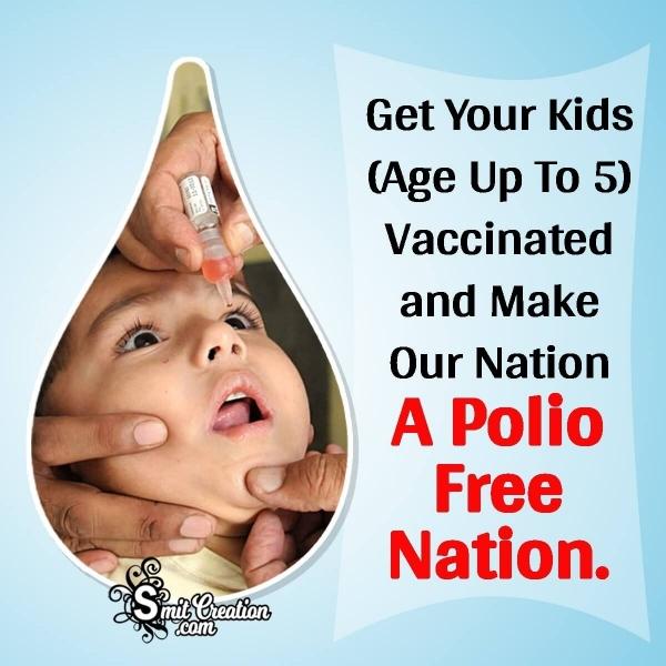 A Polio Free Nation Slogan
