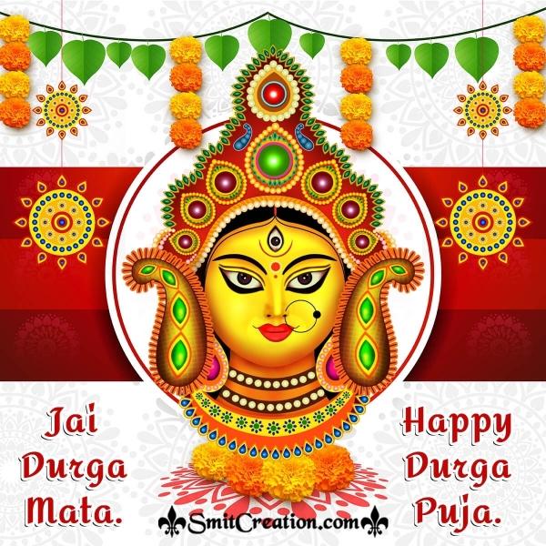 Happy Durga Puja Jai Durga Mata