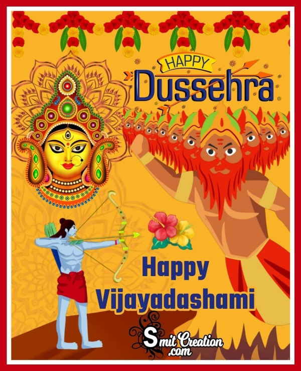 Happy Dussehra Happy Vijayadashami