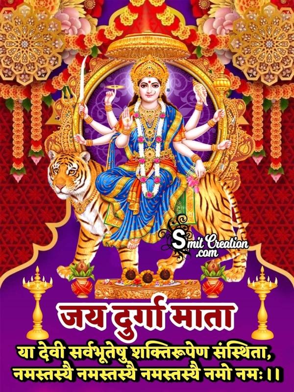 Jai Durga Mata Ya Devi Sarv Bhuteshu Mantra