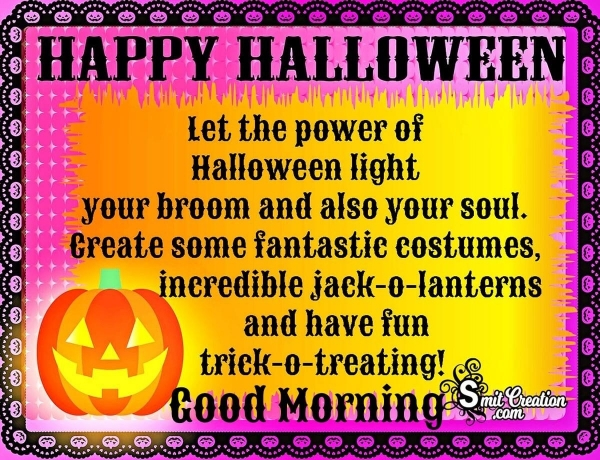 Good Morning Happy Halloween Message