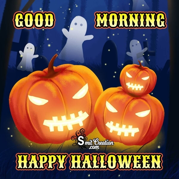 Good Morning Happy Halloween Picture