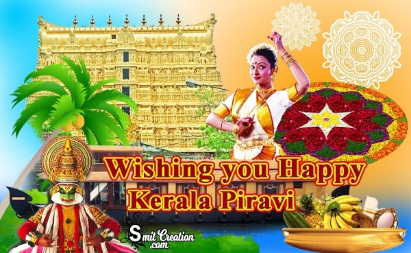 Wishing You Happy Kerala Piravi