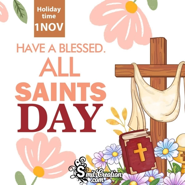 Have A Blessed All Saints' Day