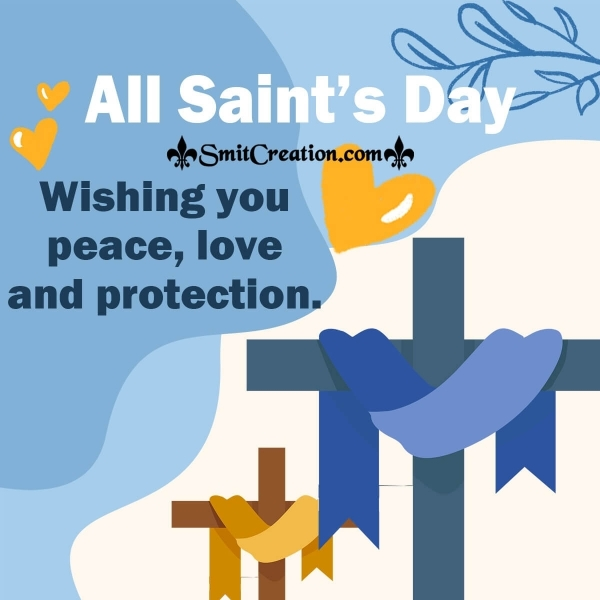 Wishing You On All Saints' Day