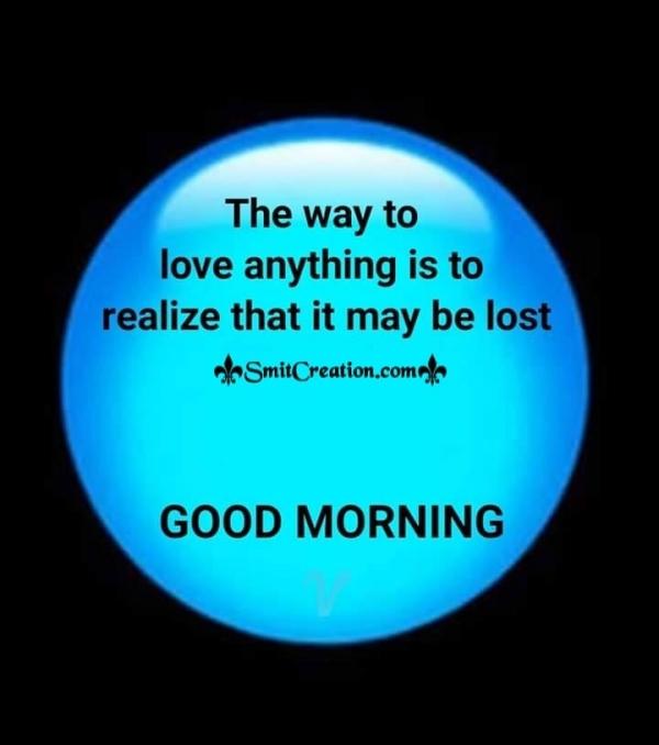 Good Morning Love Anything