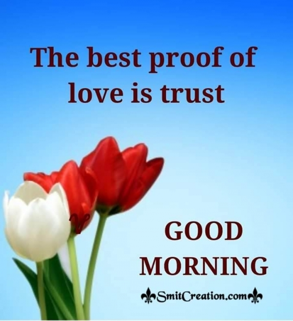 Good Morning Best Proof Of Love