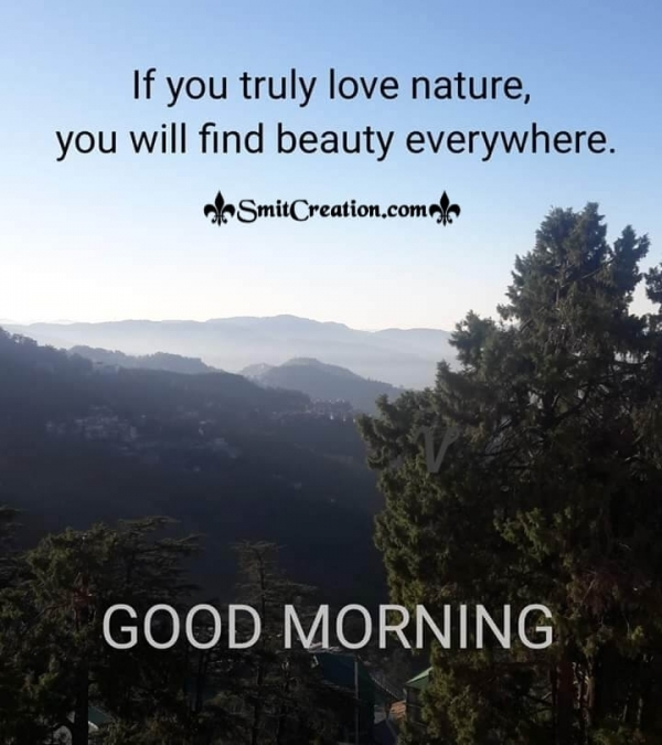 Good Morning Love Nature
