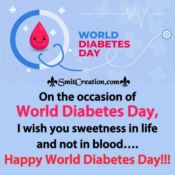 I Wish You Happy World Diabetes Day