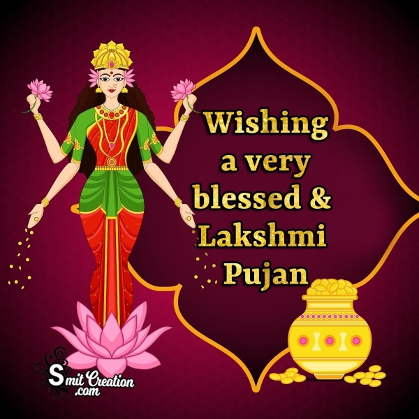 Wishing You A Very Blessed Lakshmi Pujan