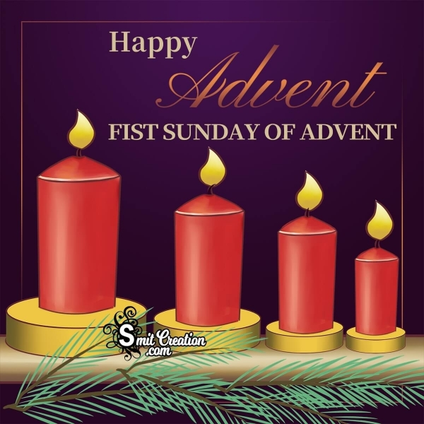 Happy Advent First Sunday