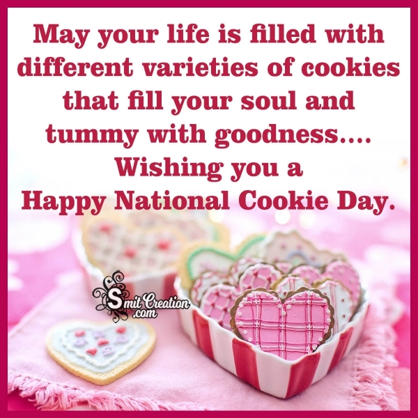 Wishing Happy National Cookie Day