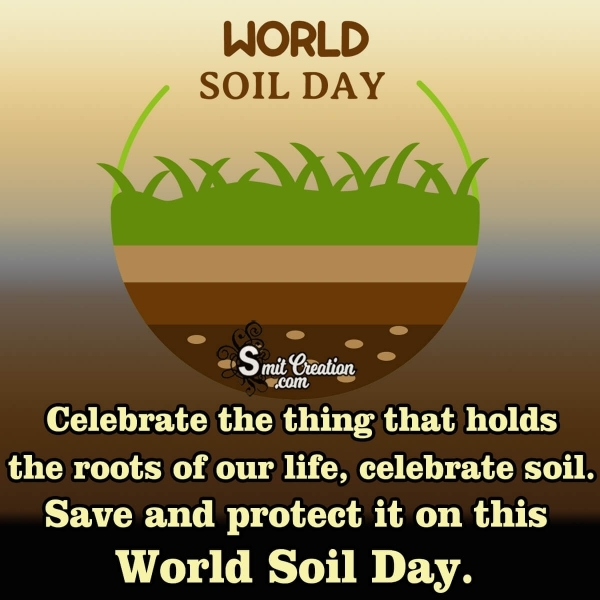 Celebrate The World Soil Day