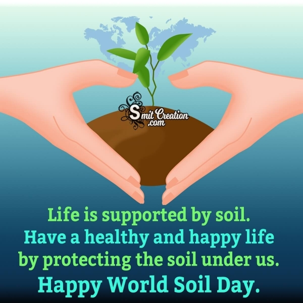 Happy World Soil Day Quote