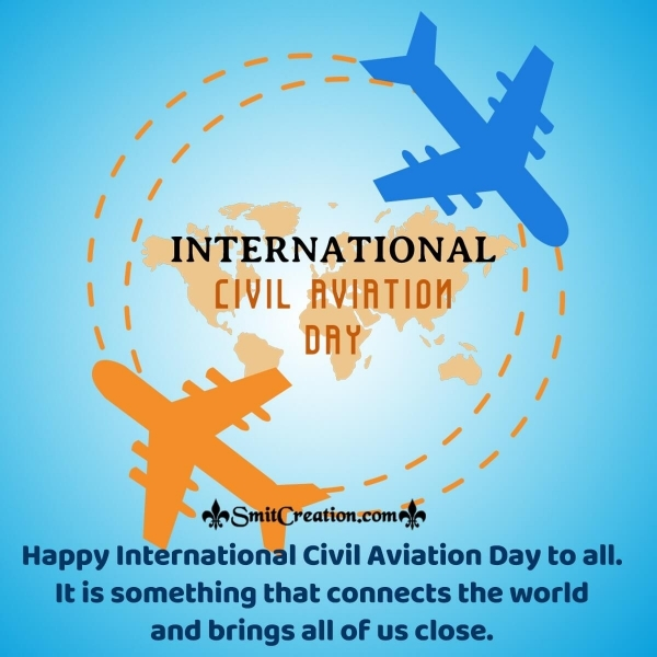Happy International Civil Aviation Day Wishes