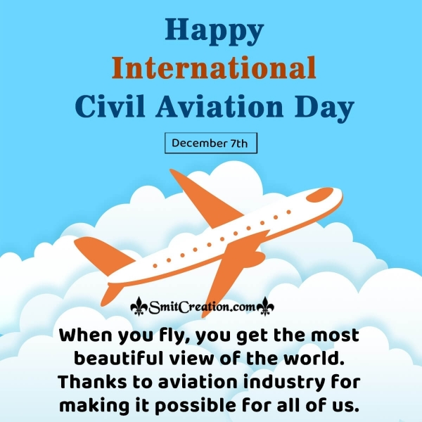 Happy International Civil Aviation Day Quotes
