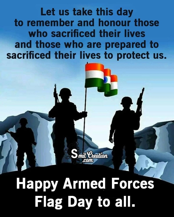 Happy Armed Forces Flag Day To All